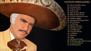 VICENTE FERNANDEZ Greatest Hist Full Abum - The Best Song Of  VICENTE FERNANDEZ