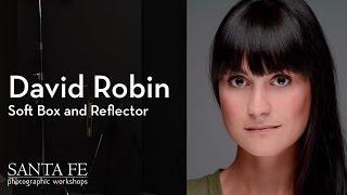 David Robin - Soft Box and Reflector
