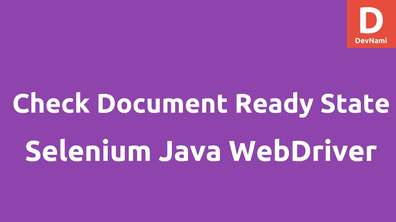 Selenium webdriver java tutorial pdf images any tutorial examples check document ready state selenium java youtube check document ready state selenium java baditri images baditri Gallery