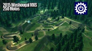 MX Simulator - 2015 Washougal MXS - 250 Motos thumbnail