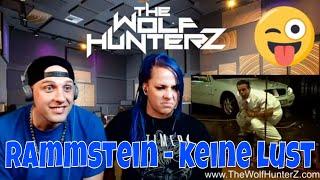 Rammstein - Keine Lust (Official Video) THE WOLF HUNTERZ Reactions