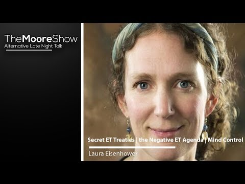 Laura Eisenhower on Secret ET Treaties | the Negative ET Agenda | Mind Control | Secret ET Treaties