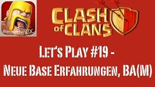 Clash of Clans: Let's Play #19 - Neue Base Erfahrungen, BA(M)
