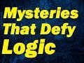 10 Otherworldly Mysteries That Defy Logic