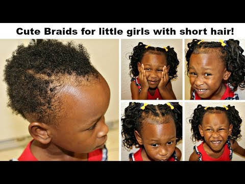 Cute Braids for Little Girls with Very Short Hair!