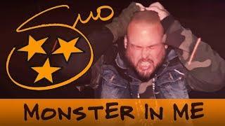 BIG SMO - Monster In Me ( Lyric)