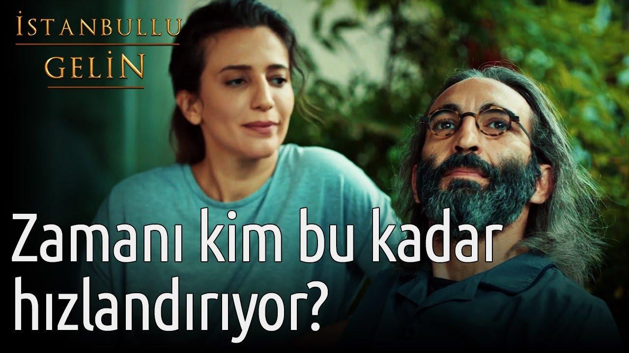 İstanbullu Gelin | Zamanı Kim Bu Kadar Hızlandırıyor?