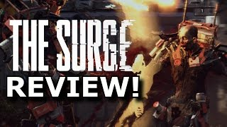 The Surge Review! Dark Souls In The Future? (PS4/Xbox One)
