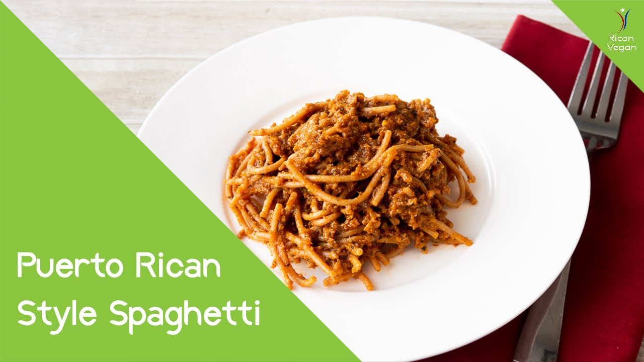 Puerto Rican Style Spaghetti With A Vegan Meat Sauce Recipe | Rican Vegan