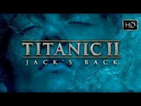 "TITANIC 2 Official Trailer "" Jack's Back"""