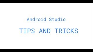 Android Studio Cool Tips and Tricks!!