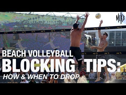 Beach Volleyball Blocking Tips - How And When To Drop
