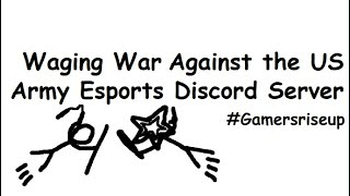 Waging War Against the US Army Esports Discord Server