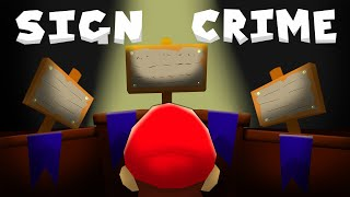 A SIGN CRIME | A Beautifully Written Mystery SM64 Hack