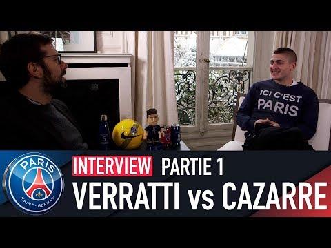 INTERVIEW - JULIEN CAZARRE vs MARCO VERRATTI - L'IMPROBABLE RENCONTRE - PARTIE 1