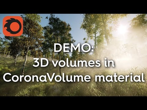 Corona Renderer 2, Development Insights - 3d Volumes