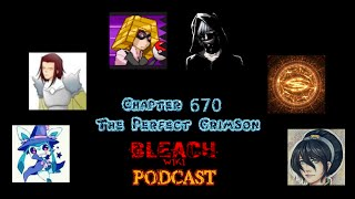 Bleach Wiki Podcast - Chapter 670 Review