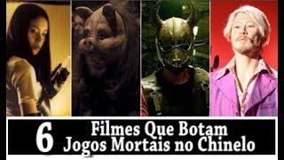 6 FILMES QUE BOTAM JOGOS MORTAIS NO CHINELO