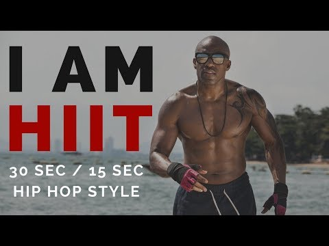 HIIT MUSIC 30/15   The HIIT Anthem 2018   I am HIIT
