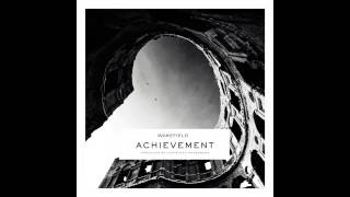 Wakefield - Achievement (G-Eazy Remix)