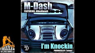 M-Dash ft. AoneHunnit - I