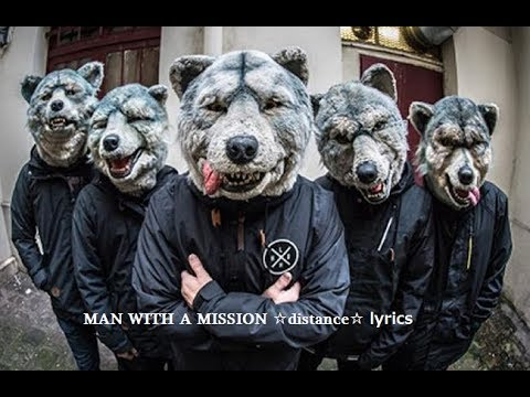 MAN WITH A MISSION ✩distance✩ 歌詞(Live)