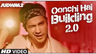 Oonchi Hai Building Full Song | Judwaa 2 | Varun | Jacqueline | Taapsee | David Dhawan | Anu Malik