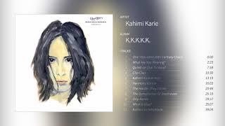 Kahimi Karie - K.K.K.K.K. [Full Album]