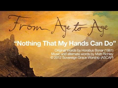 Nothing That My Hands Can Do [Official Lyric Video]