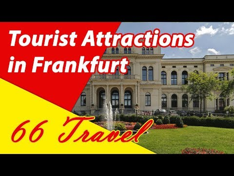 List 8 Tourist Attractions in Frankfurt, Germany | Travel to Europe