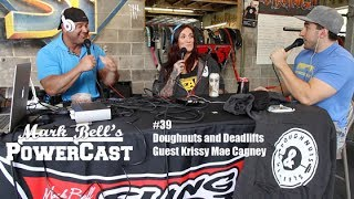 Mark Bell's PowerCast #39 - Doughnuts and Deadlifts - Guest Krissy Mae Cagney | SuperTraining.TV