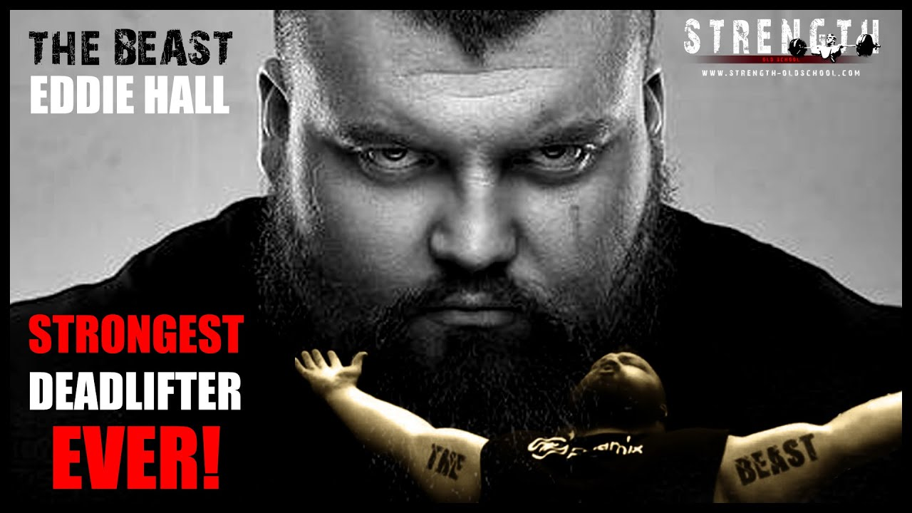 the beast eddie hall - strongest deadlifter ever