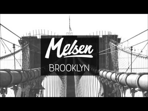 Melsen – Brooklyn [Be Yourself Music]