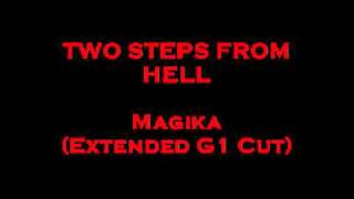 TWO STEPS FROM HELL   Magika  (Extended G1 Cut)