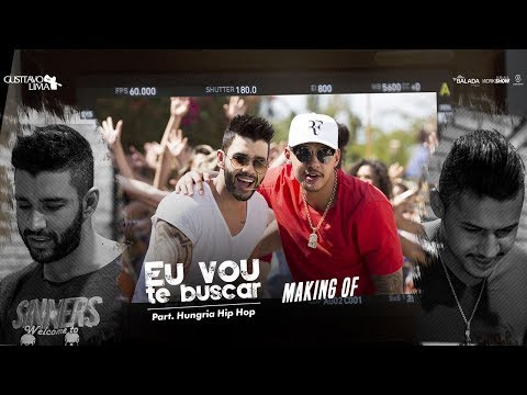 Gusttavo Lima - Making Of