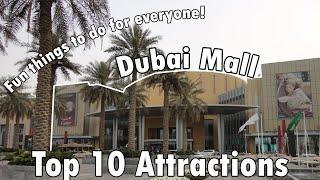 Dubai Mall Top 10 Attractions Countdown 4K - Dubai 2019
