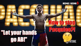 CAN AB BEAT PACQUIAO? ADRIEN BRONER