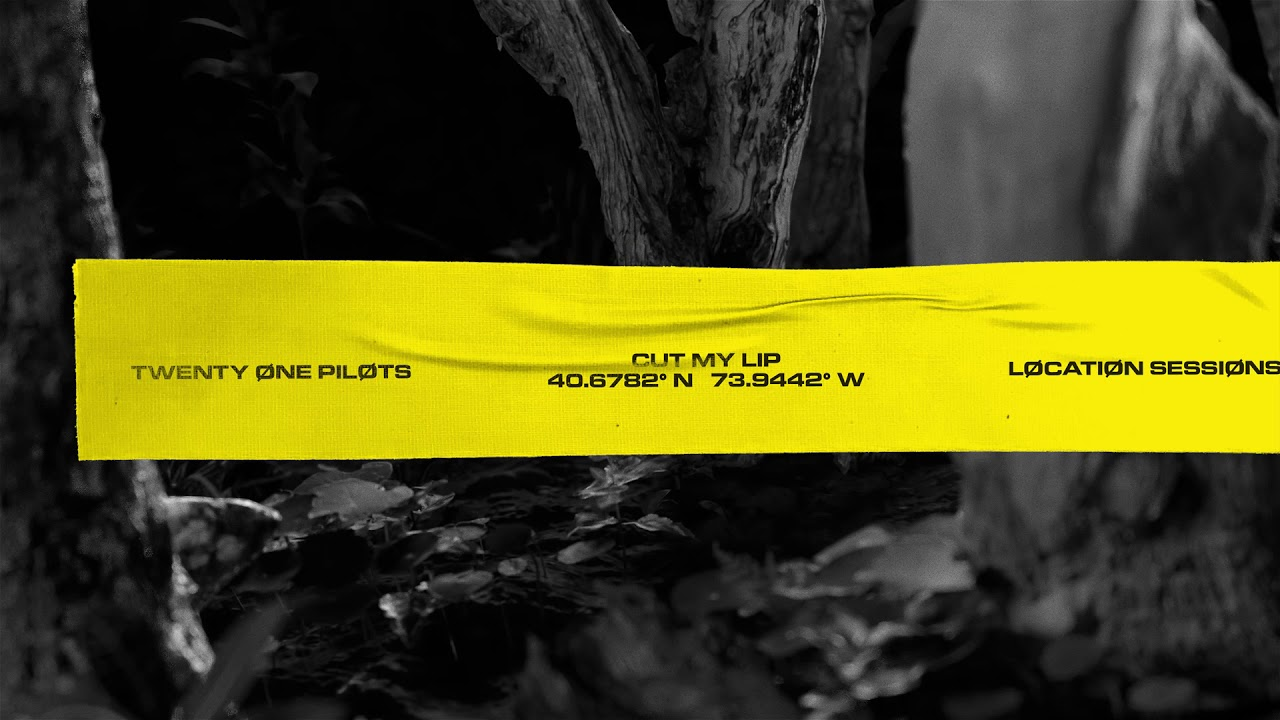 "twenty one pilots — Løcatiøn Sessiøns: ""Cut My Lip (40.6782°N, 73.9442° W)"""