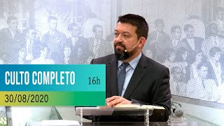 CULTO COMPLETO | 30-08-2020 | 16h