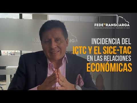 Incidencia del ICTC y el SICE-TAC en las relaciones económicas - Arnulfo Cuervo