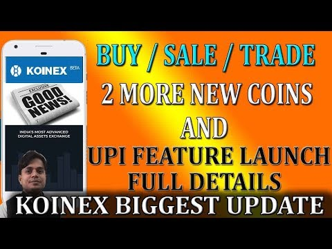 Koinex latest update 2018 |  New Coins & New Payment system launched Koinex Users के लिए खुशखबरी
