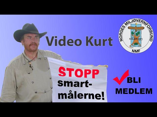 Video Kurt Oddekalv Stopp smartmålerne, bli medlem i NMF!