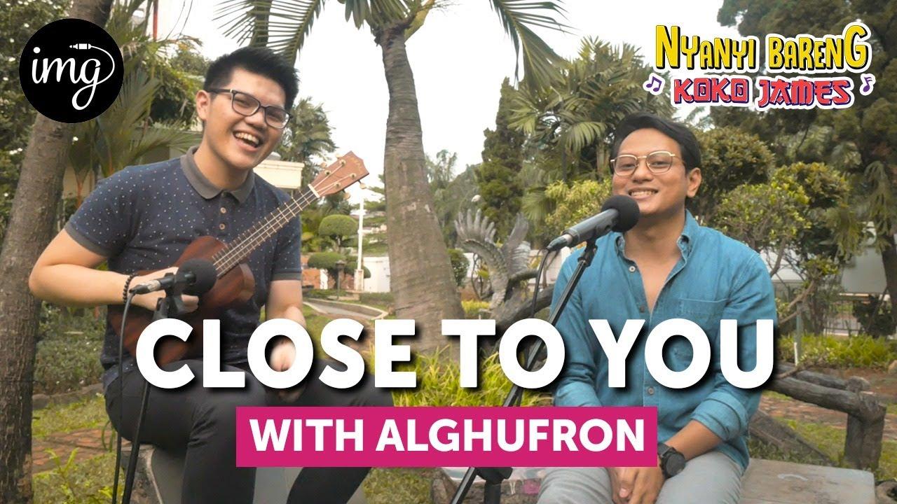 Close To You - Carpenters Ft. Alghufron #NBKJ