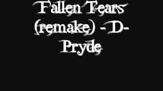 Watch DPryde Fallen Tears video