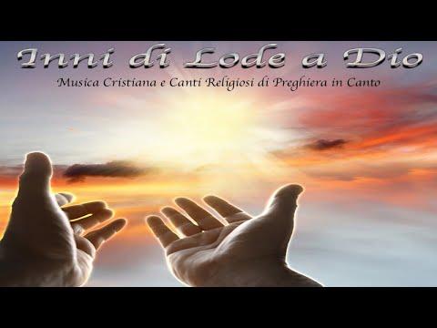 20 Inni di Lode a Dio:#MusicaCristiana e Canti Religiosi di Preghiera in Canto. Canzoni famose