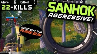 AGGRESSIVE HOT DROP - BOOTCAMP - SANHOK 22 KILLS - PUBG Mobile