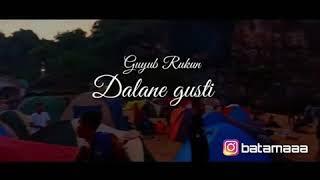 Dalane Gusti guyub rukuncover story wa