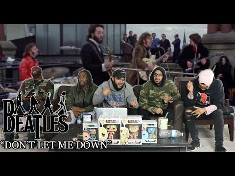 First Time Hearing The Beatles - Don't Let Me Down Reaction/Review