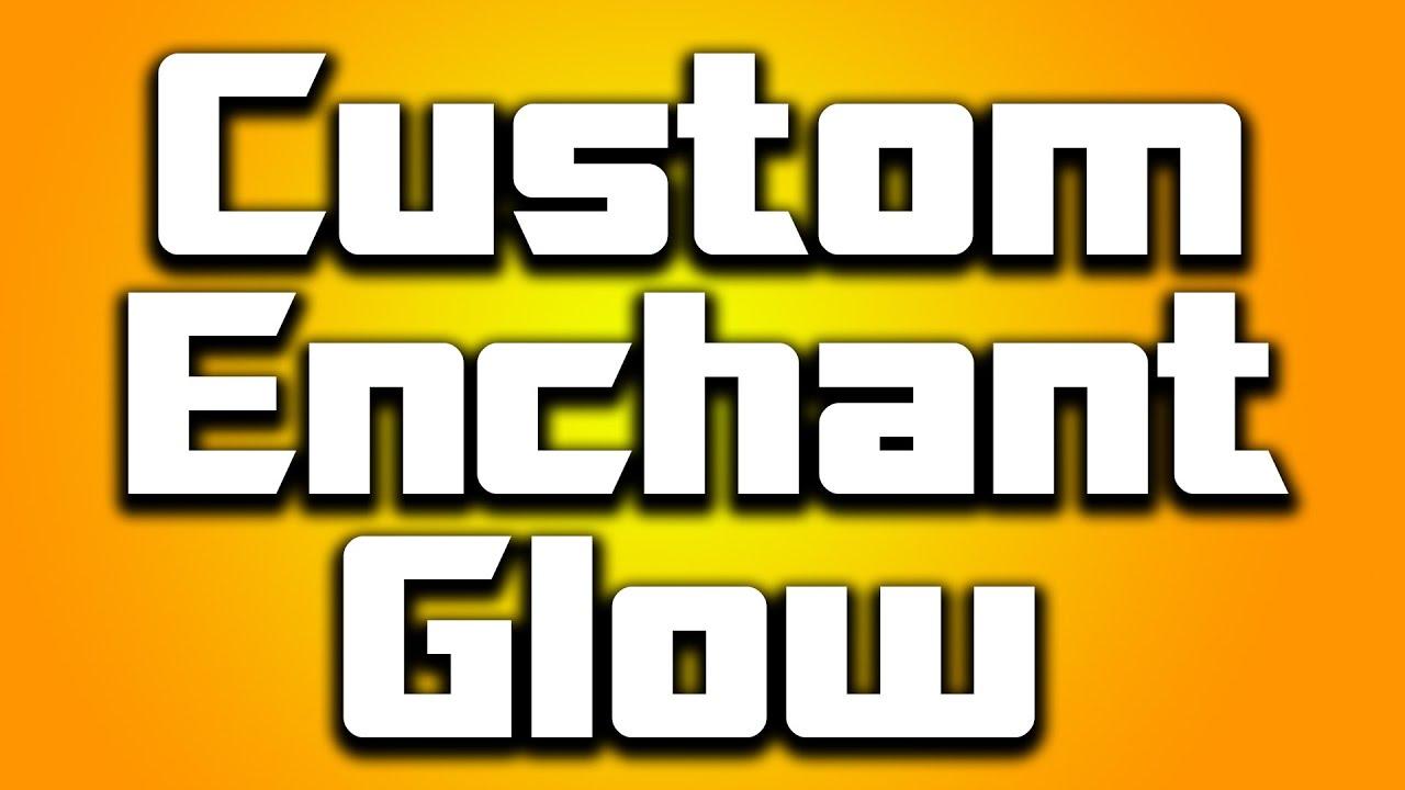 How To Make Custom Enchant Glow Minecraft [1 8] - EASY!