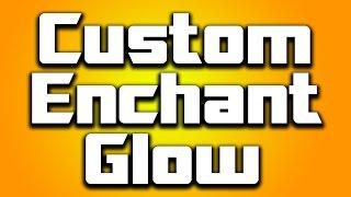 How To Make Custom Enchant Glow Minecraft [1.8] - EASY!
